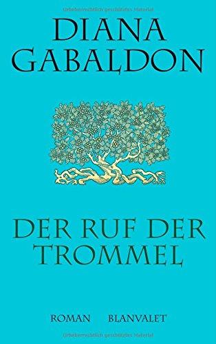 Der Ruf der Trommel. Sonderausgabe (3764501693) by Diana Gabaldon