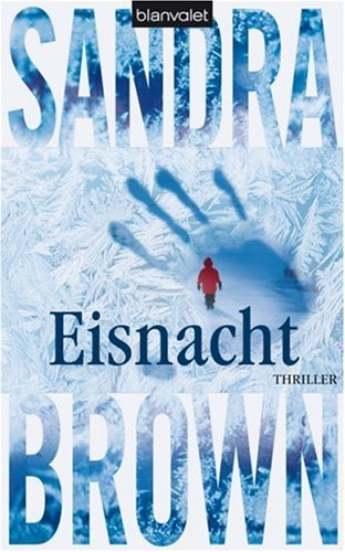 Eisnacht (3764502223) by Sandra Brown