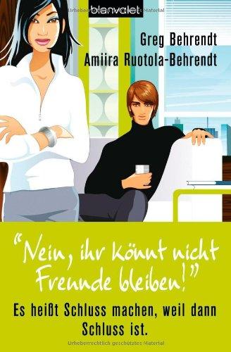 """""""Nein, ihr könnt nicht Freunde bleiben!"""" (9783764502744) by [???]"""