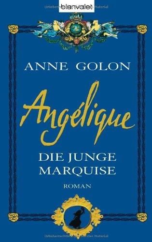 9783764502904: Angélique 01. Die junge Marquise