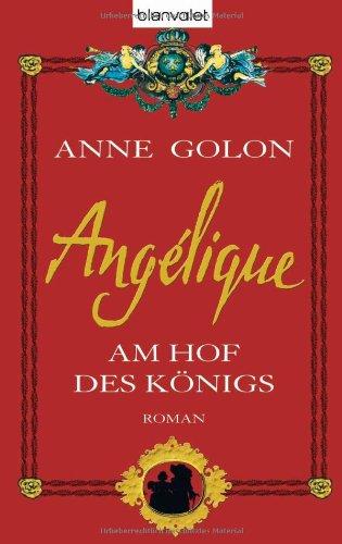 Angélique 03. Am Hof des Königs (3764502924) by Anne Golon