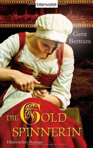 9783764503710: Die Goldspinnerin