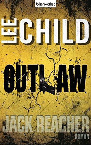 9783764504205: Outlaw: Ein Jack-Reacher-Roman