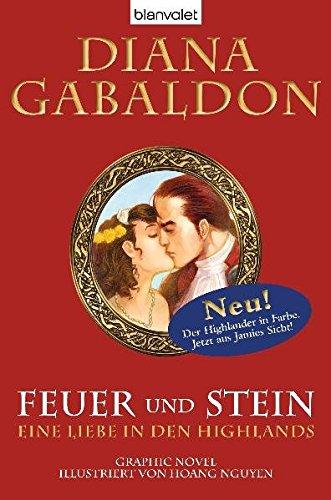 Feuer und Stein - Eine Liebe in den Highlands: Graphic Novel (9783764504229) by Gabaldon, Diana