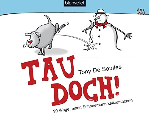 Tau doch! (3764504587) by Tony De Saulles
