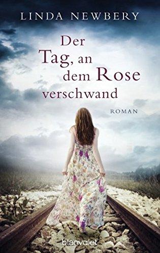 9783764504977: Der Tag, an dem Rose verschwand
