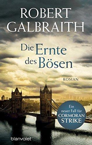 9783764505745: Galbraith, R: Ernte des Bösen