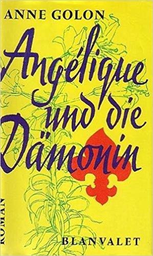 9783764526580: Angelique und die Dämonin