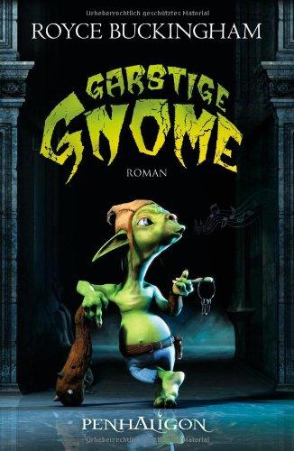 Garstige Gnome: Roman - Buckingham, Royce