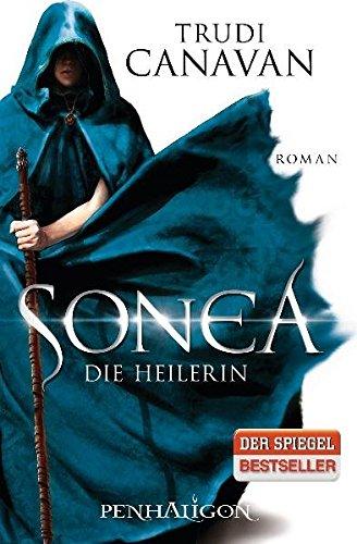 Sonea - Die Heilerin (3764530421) by Trudi Canavan