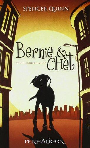 Bernie und Chet: Ein Hundekrimi - Quinn, Spencer