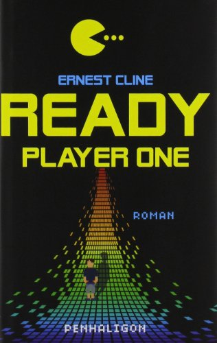 Ready Player One: Roman: Cline, Ernest