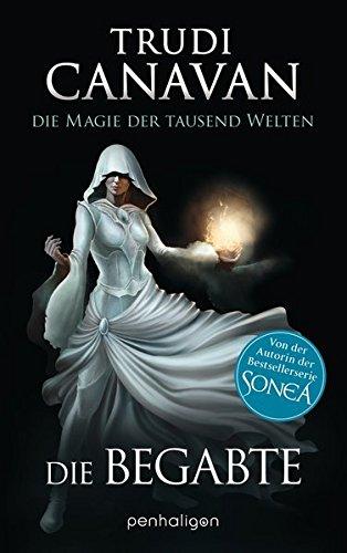9783764531058: Die Magie der tausend Welten: Die Begabte - Roman