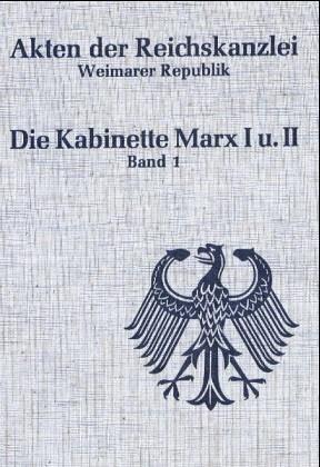 Die Kabinette Marx I und II. 30.: Marx, Wilhelm. Abramowski,