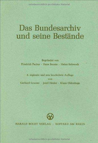 9783764616885: Das Bundesarchiv und seine Bestände