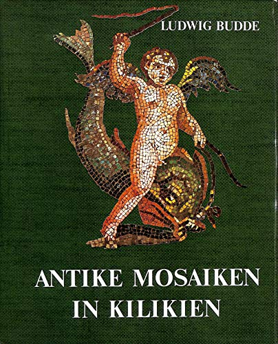 Die heidnischen Mosaiken, Bd 2: Budde, Ludwig: