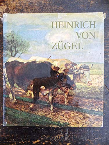 9783764702779: Heinrich von Z�gel: Leben, Schaffen, Werk