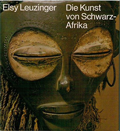 9783764702915: Die Kunst von Schwarz- Afrika
