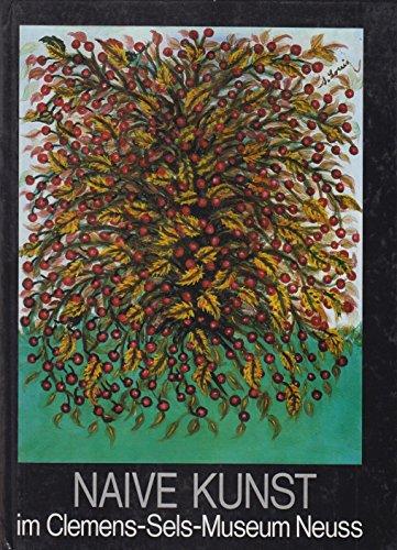 9783764703448: Naive Kunst im Clemens-Sels-Museum Neuss