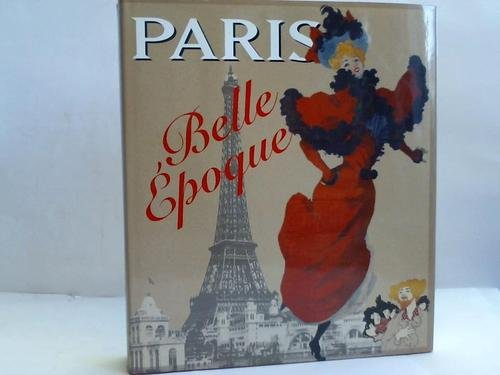 9783764704445: Paris, Belle Epoque, 1880-1914