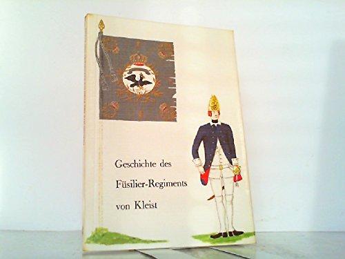 9783764808228: Geschichte des Füsilier-Regiments von Kleist (Altpreussischer Kommiss)