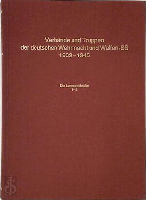 9783764808716: Verbande und Truppen der deutschen Wehrmacht und Waffen-SS 1939-1945 B2 (Die Landstreitkrafte 1-5, B 2)