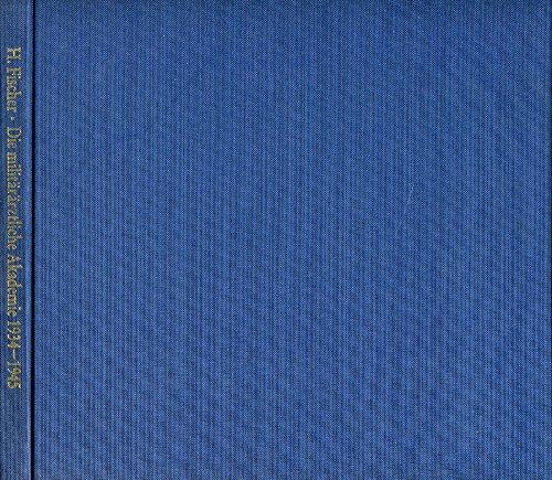 9783764812430: Die milit�r�rztliche Akademie 1934-1945 (Livre en allemand)