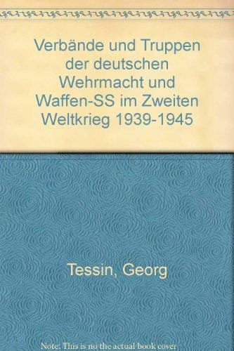 VERBANDE UND TRUPPEN DER DEUTSCHEN WEHRMACHT UND WAFFEN SS IM ZWEITEN WELTKRIEG: BAND 16 TEIL 1: ...