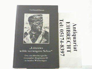 "Lutzows wilde verwegene Schar"": Das Mecklenburgische Grenadier-Regiment: Gerhard Donat"