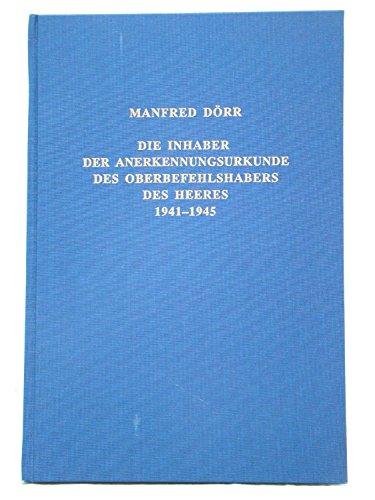 9783764824266: Die Inhaber der Anerkennungsurkunde des Obergefehlshabers des Heeres, 1941-1945