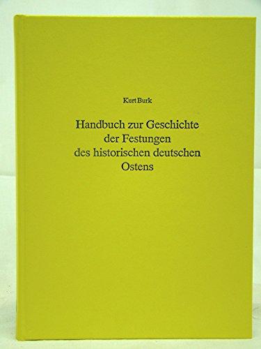 9783764824549: Handbuch zur Geschichte der Festungen des historischen deutschen Ostens (German Edition)