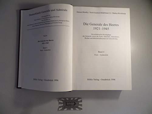 Die Generale des Heeres 1921 - 1945 Die militärischen Werdegänge der Generale, sowie der Ärzte, ...