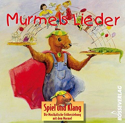 Murmels Lieder : CDDie musikalische Früherziehung