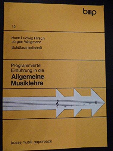 Programmierte Einführung in die Allgemeine Musiklehre. Schülerarbeitsheft 12. Bosse Musik Paperback. Softcover