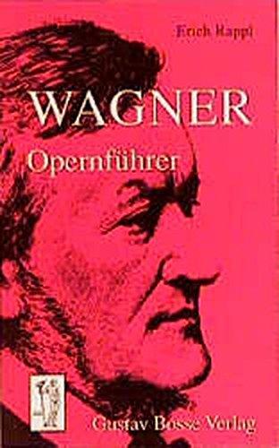 Wagner Opernführer (signiert): Rappl, Erich