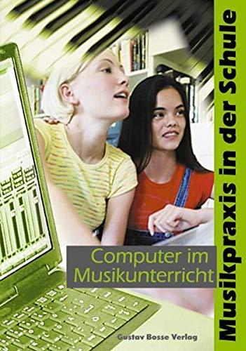 9783764926991: Computer im Musikunterricht