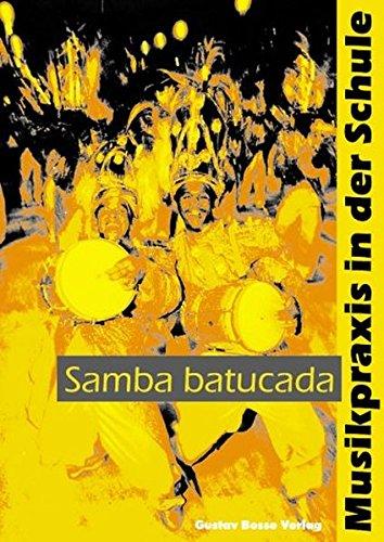 Samba batucada. Mit Audio- und Video-CD: Christiane Ratsch