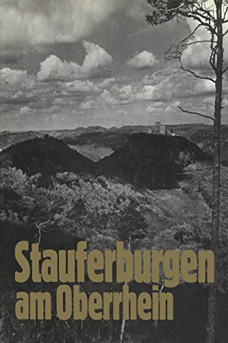 9783765080265: Stauferburgen am Oberrhein (German Edition)