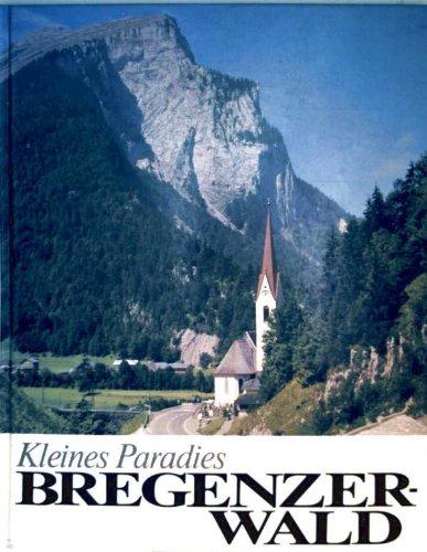 9783765080272: Kleines Paradies Bregenzer Wald: Geschichte, Kultur, Landschaft (German Edition)