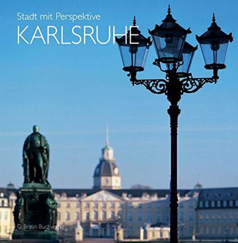Stadt mit Perspektive. Karlsruhe