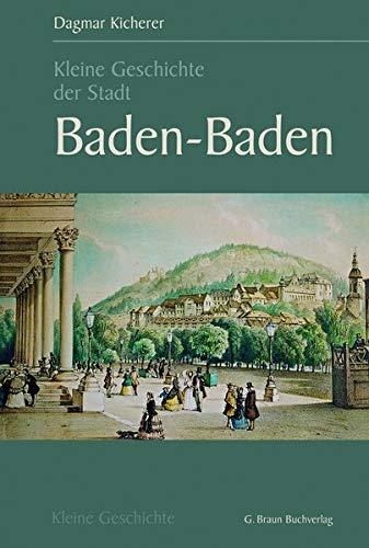 Kleine Geschichte der Stadt Baden-Baden: Dagmar Kicherer