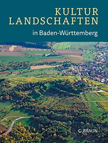 Kulturlandschaften in Baden-Württemberg: Werner Konold