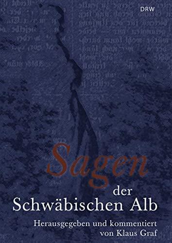 9783765084546: Sagen der Schwäbischen Alb