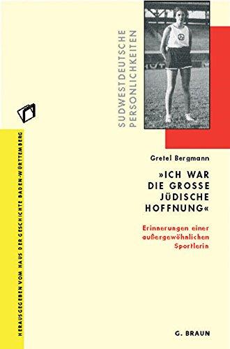 9783765090561: 'Ich war die große jüdische Hoffnung': Erinnerungen einer außergewöhnlichen Sportlerin