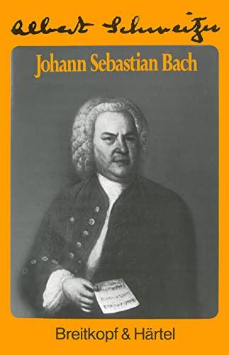 Johann Sebastian Bach. (376510034X) by Albert Schweitzer