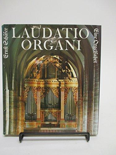 9783765101878: Laudatio Organi. Eine Orgelfahrt von der Ostsee bis zum Erzgebirge
