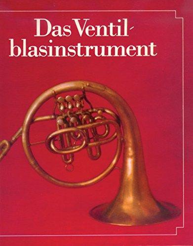 Das Ventilblasinstrument: Herbert Heyde