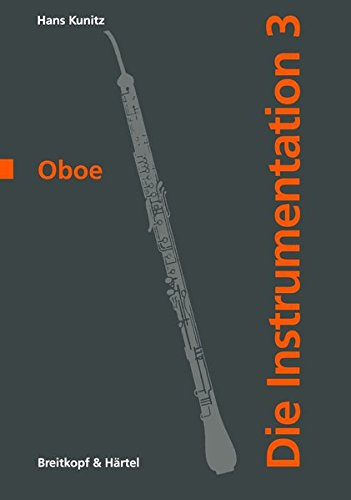 Die Instrumentation 3 / Oboe: Hans Kunitz