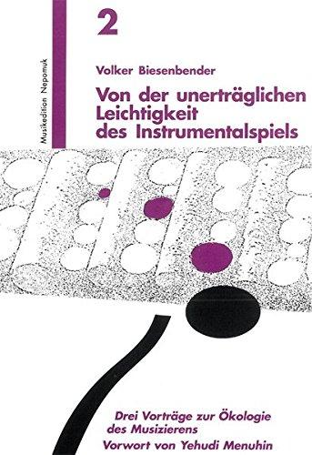 9783765199004: Von der unerträglichen Leichtigkeit des Instrumentalspiels