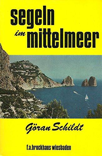 9783765302398: Segeln im Mittelmeer. 20 Jahre unterwegs mit Daphne